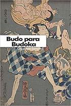 Budo para Budoka