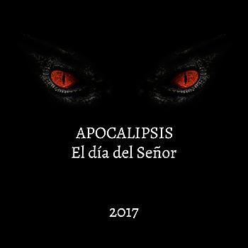 Apocalipsis, el día del Señor