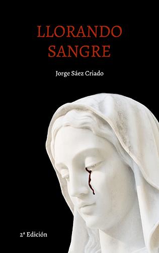 Llorando sangre, una novela de misterio y suspense sobrenatural