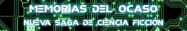 Memorias del ocaso, una saga de ciencia ficción ciberpunk con robots e inteligencia artificial