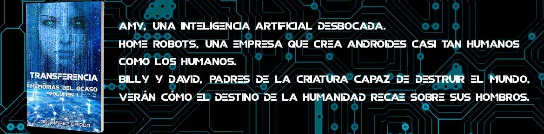 Transferencia: ciencia ficción cyberpunk, robots e inteligencia artificial