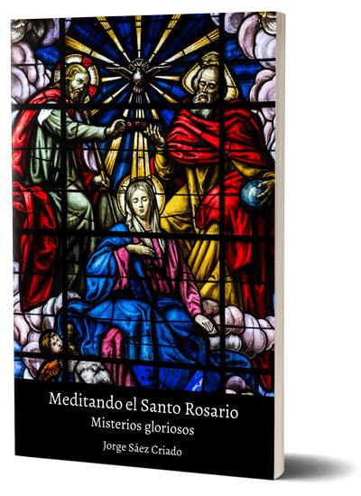 Misterios gloriosos del Santo Rosario - Jorge Sáez Criado