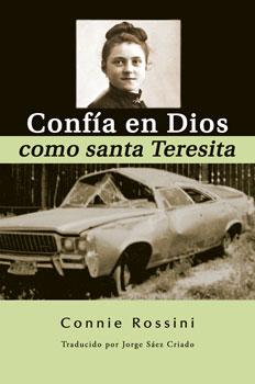 Confía en Dios como santa Teresita - Espiritualidad católica carmelita