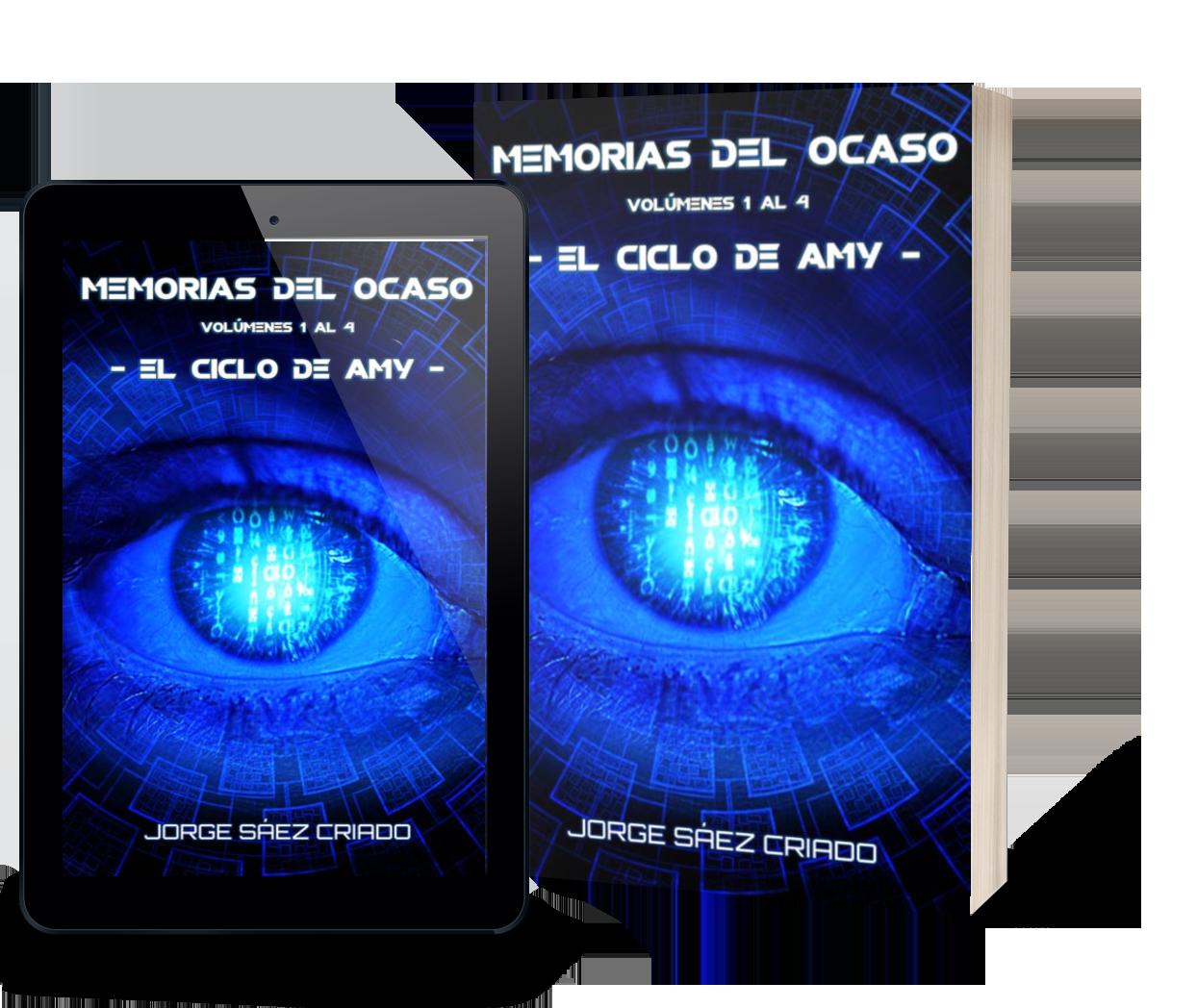 Memorias del ocaso: el ciclo de Amy Ciencia ficción Ciberpunk