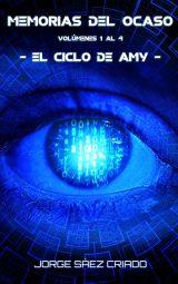 Memorias del ocaso: el ciclo de Amy ciencia ficción cyberpunk