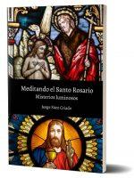 Meditando el Santo Rosario, misterios luminosos